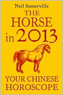 The Horse in 2013 by Neil Somerville: NOOK Book Cover
