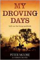 My Droving Days by Peter Moore: Book Cover