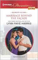 Marriage Behind the Facade (Harlequin Presents Extra Series #230) by Lynn Raye Harris: NOOK Book Cover