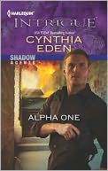 Alpha One (Harlequin Intrigue Series #1398) by Cynthia Eden: NOOK Book Cover