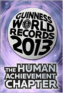 Guinness World Records 2013 - The Human Achievement Chapter by Guinness World Records: NOOK Book Cover