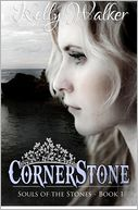 Cornerstone by Kelly Walker: Book Cover