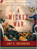 A Wicked War by Amy S. Greenberg: Audio Book Cover
