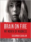 Brain on Fire by Susannah Cahalan: Audio Book Cover
