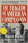 download The Tragedy of American Compassion book