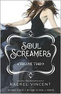Soul Screamers Volume Two by Rachel Vincent: NOOK Book Cover