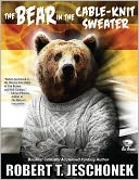 The Bear in the Cable-Knit Sweater by Robert Jeschonek: NOOK Book Cover