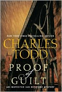 Proof of Guilt (Inspector Ian Rutledge Series #15) by Charles Todd: Book Cover