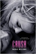 Crush by Nicole Williams: Book Cover