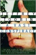 A Vast Conspiracy by Jeffrey Toobin: NOOK Book Cover