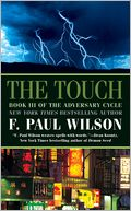 The Touch by F. Paul Wilson: Book Cover