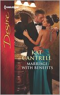 Marriage with Benefits (Harlequin Desire Series #2212) by Kat Cantrell: Book Cover