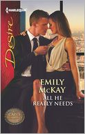 All He Really Needs (Harlequin Desire Series #2213) by Emily McKay: Book Cover
