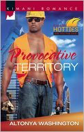 Provocative Territory (Harlequin Kimani Romance Series #319) by Altonya Washington: Book Cover