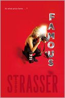 Famous by Todd Strasser: Book Cover