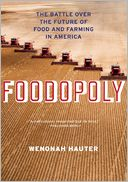 Foodopoly by Wenonah Hauter: Book Cover