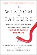 The Wisdom of Failure by Laurence G. Weinzimmer: Book Cover