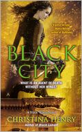 Black City (Black Wings Series #5) by Christina Henry: Book Cover