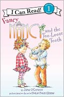 Fancy Nancy and the Too-Loose Tooth (I Can Read Book 1 Series) by Jane O'Connor: Book Cover