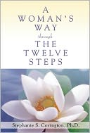 A Woman's Way Through the Twelve Steps by Stephanie S. Covington: Book Cover