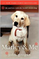 Marley &amp; Me by John Grogan: Book Cover
