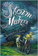 The Storm Makers by Jennifer E. Smith: Book Cover