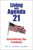 Living with Agenda 21 by Dr. H. Lawrence Zillmer: NOOK Book Cover