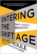 Education (Entering the Shift Age, eBook 7) by David Houle: NOOK Book Cover