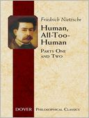 Human, All-Too-Human by Friedrich Nietzsche: NOOK Book Cover
