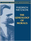 The Genealogy of Morals by Friedrich Nietzsche: NOOK Book Cover
