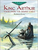 King Arthur by Andrew Lang: NOOK Book Cover