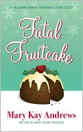 Fatal Fruitcake by Mary Kay Andrews: NOOK Book Cover