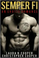 Semper Fi (An Erotic Romance) by Laura Cooper: NOOK Book Cover