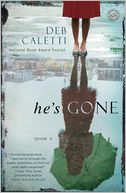 He's Gone by Deb Caletti: NOOK Book Cover
