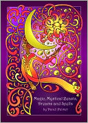 Magic, Mystical Beasts, Dreams and Spells by Dandi Palmer: NOOK Book Cover