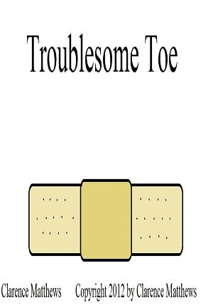 Troublesome Toe [NOOK Book]