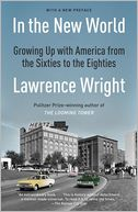 In the New World by Lawrence Wright: Book Cover