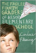 The Fabled Fourth Graders of Aesop Elementary School by Candace Fleming: Book Cover