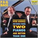 P.D.Q. Bach: Two Pianos Are Better Than One by P.D.Q. Bach: CD Cover