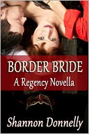 Border Bride by Shannon Donnelly: NOOK Book Cover