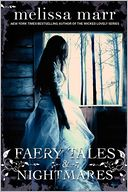 Faery Tales & Nightmares by Melissa Marr: Book Cover