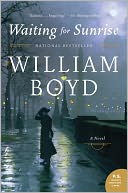 Waiting for Sunrise by William Boyd: Book Cover
