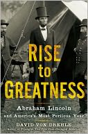 Rise to Greatness by David Von Drehle: Book Cover