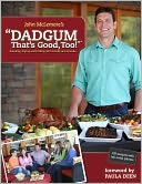 Dadgum That's Good Too! by John McLemore: Book Cover