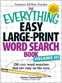 The Everything Easy Large-Print Word Search Book, Volume III by Charles Timmerman: Book Cover