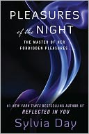 Pleasures of the Night by Sylvia Day: NOOK Book Cover