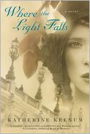 Where the Light Falls by Katherine Keenum: Book Cover