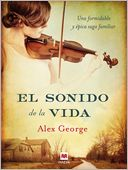 El sonido de la vida by Alex George: NOOK Book Cover