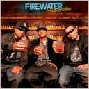 Firewater by Tha Alkaholiks: CD Cover