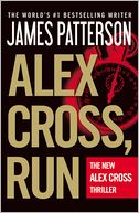 Alex Cross, Run by James Patterson: Book Cover